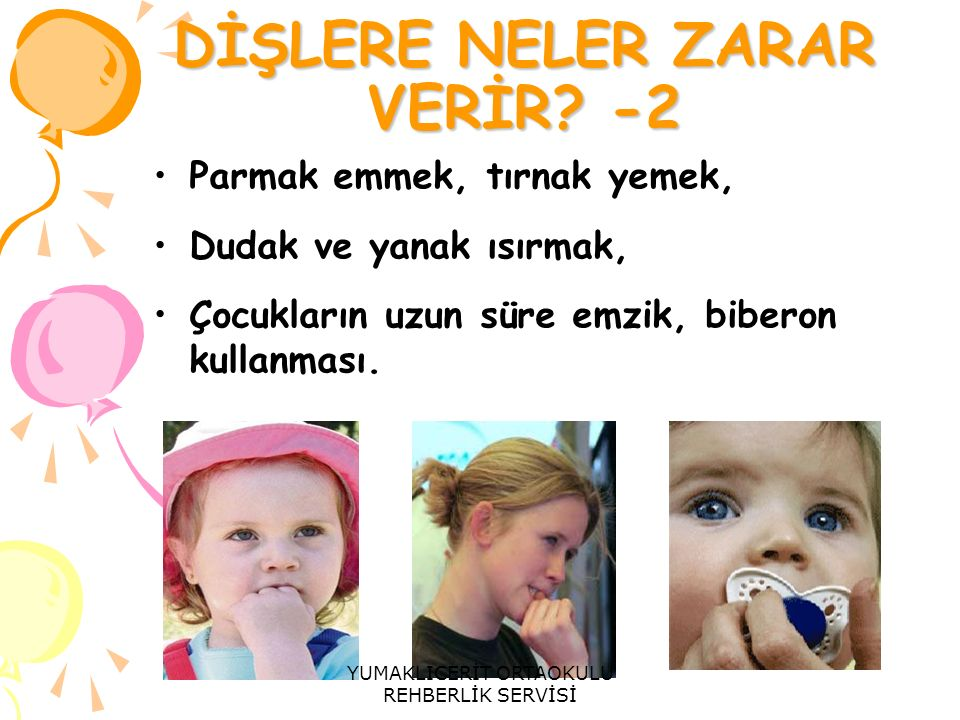 DİŞLERE NELER ZARAR VERİR -2