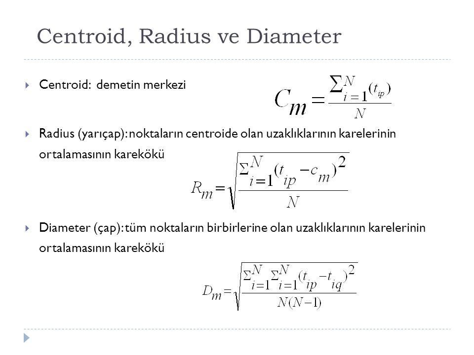 Centroid, Radius ve Diameter