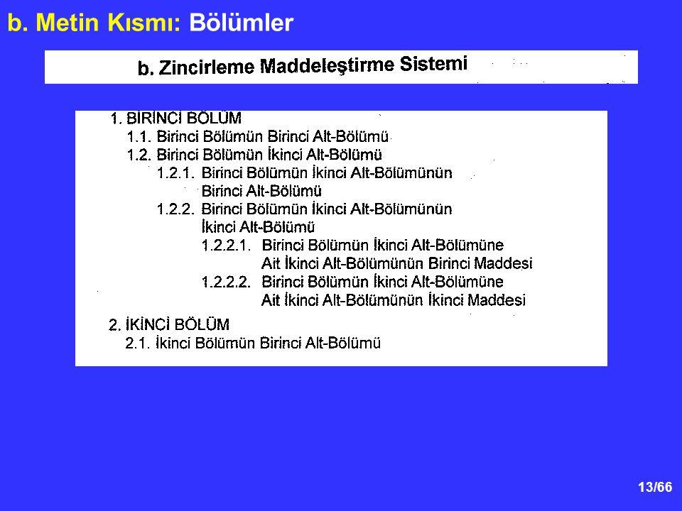 b. Metin Kısmı: Bölümler
