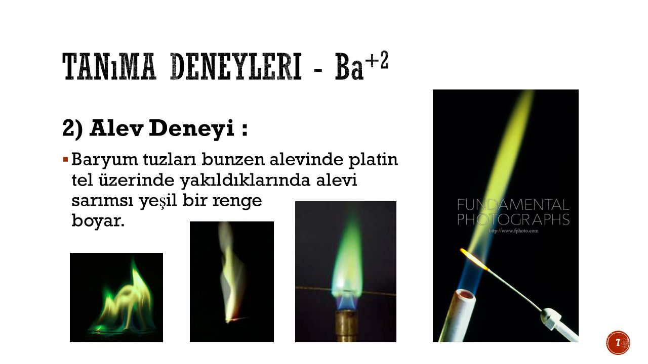 Tanıma deneyleri - Ba+2 2) Alev Deneyi :