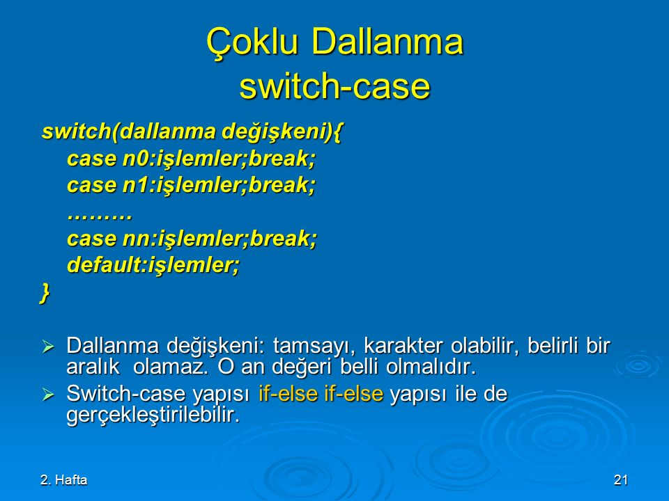 Çoklu Dallanma switch-case