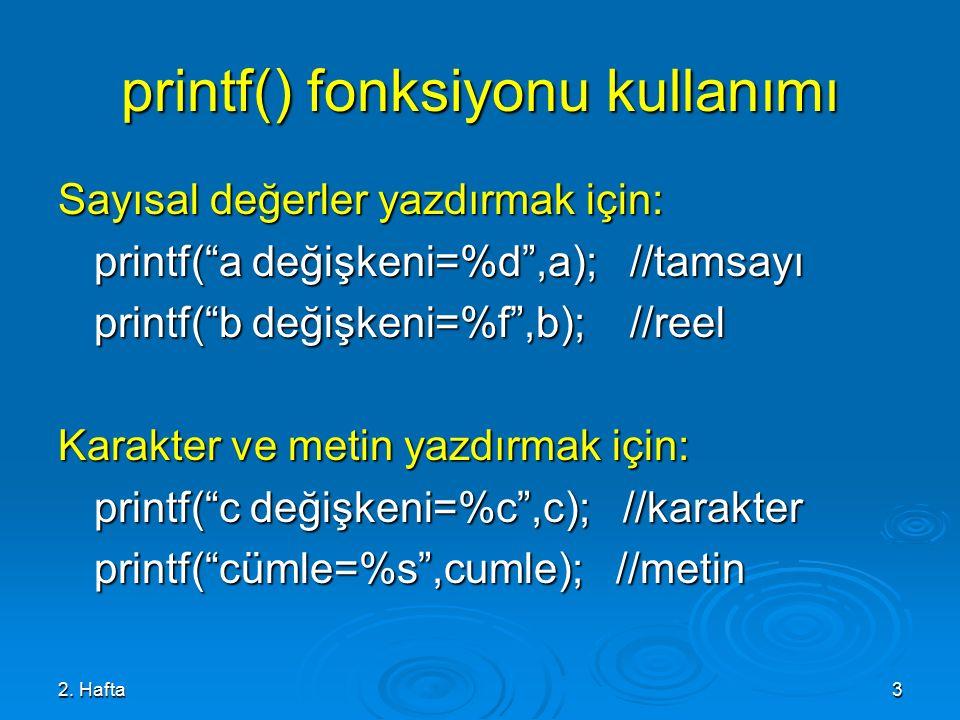 printf() fonksiyonu kullanımı