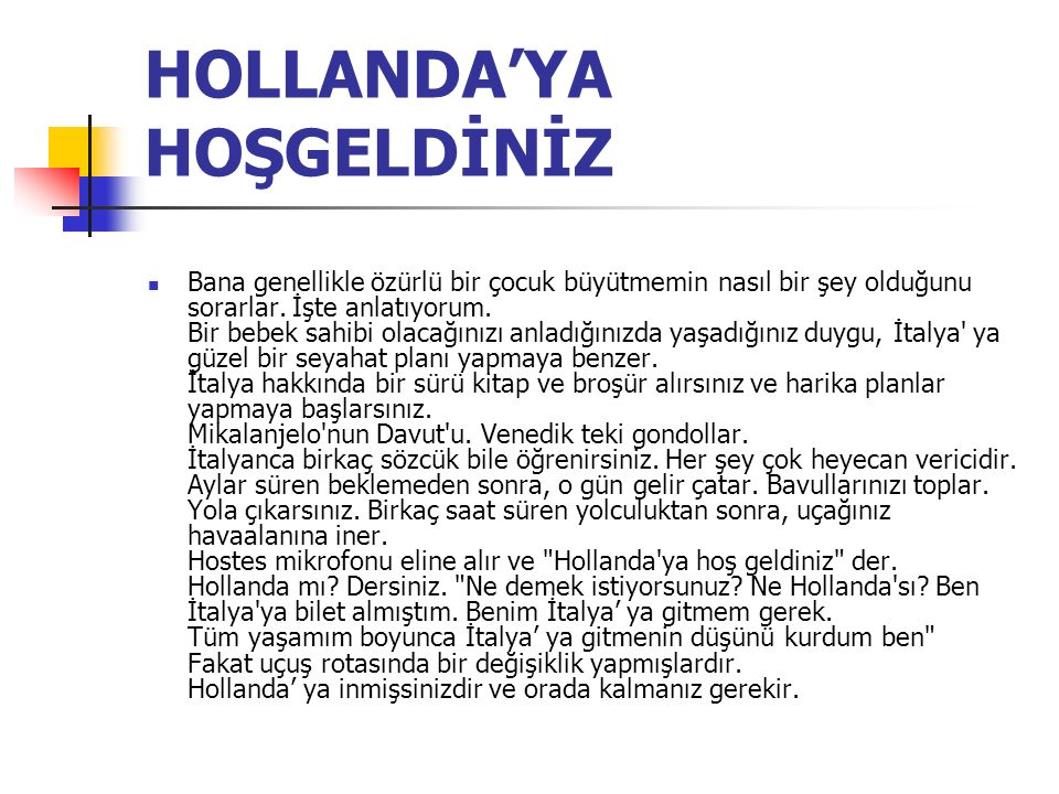 HOLLANDA'YA HOŞGELDİNİZ