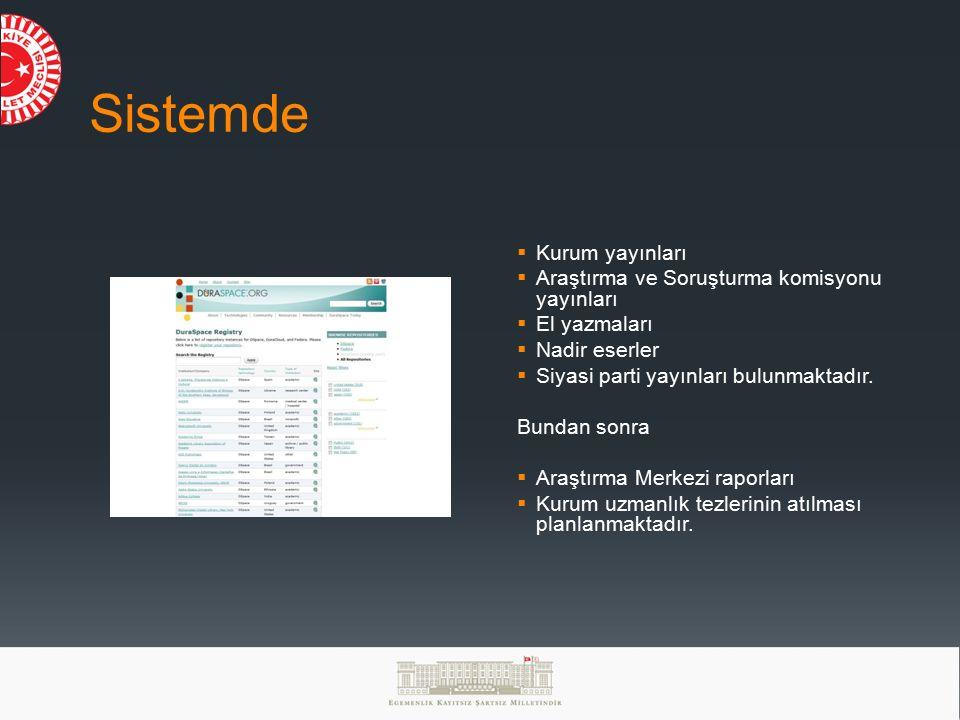 Sistemde Kurum yayınları Araştırma ve Soruşturma komisyonu yayınları