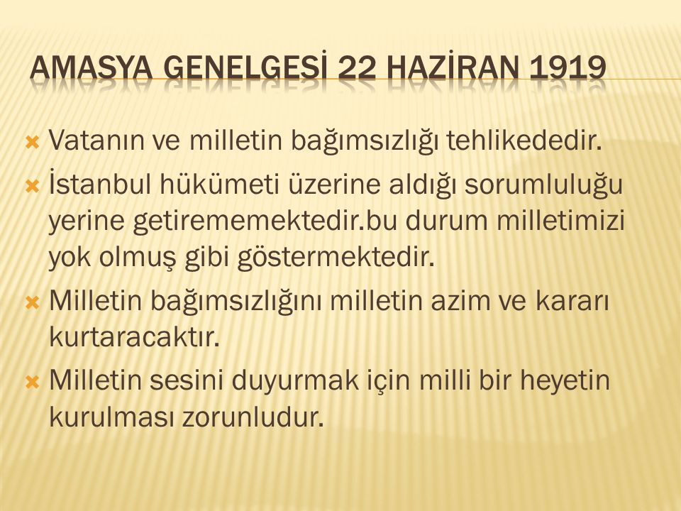 AMASYA GENELGESİ 22 HAZİRAN 1919
