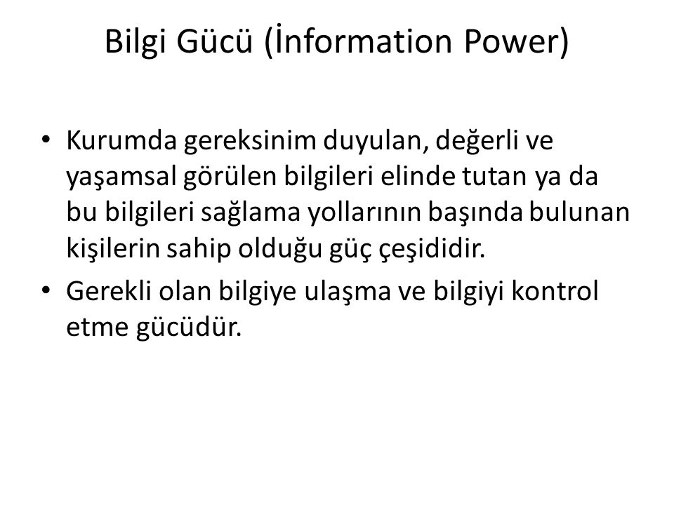 Bilgi Gücü (İnformation Power)