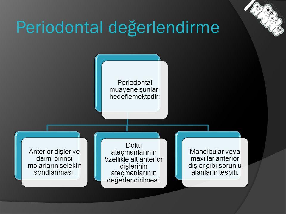 Periodontal değerlendirme
