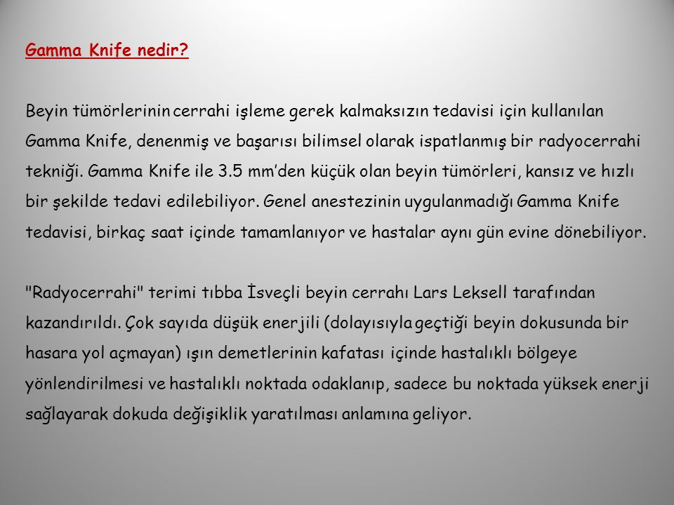 Gamma Knife nedir