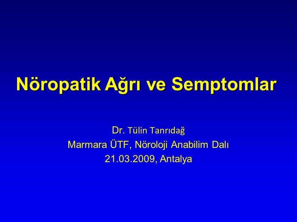 Nöropatik Ağrı ve Semptomlar