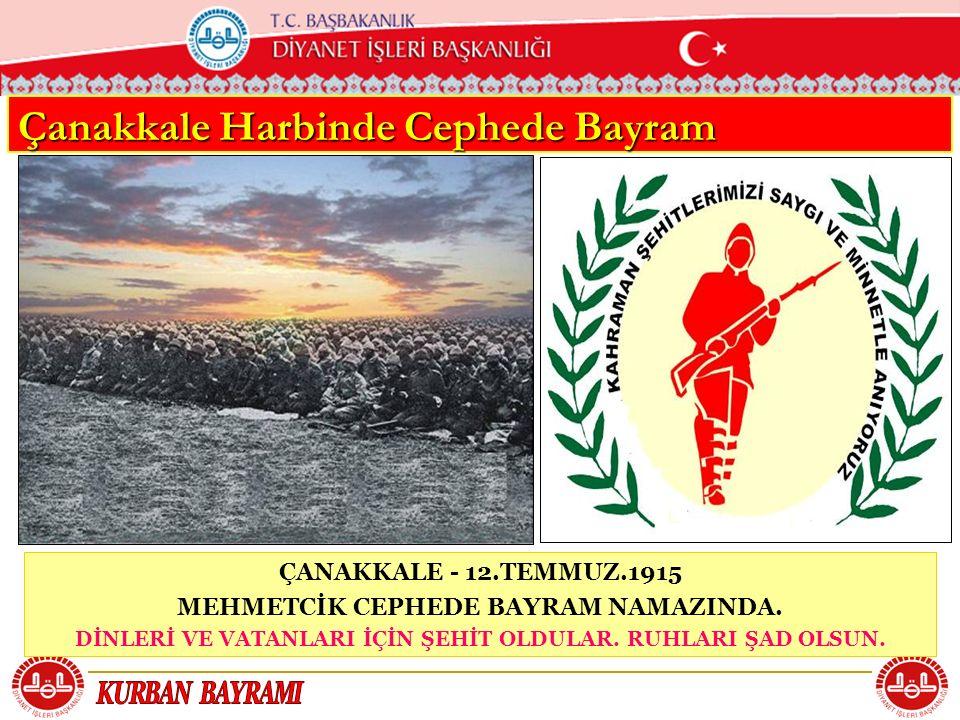 Çanakkale Harbinde Cephede Bayram
