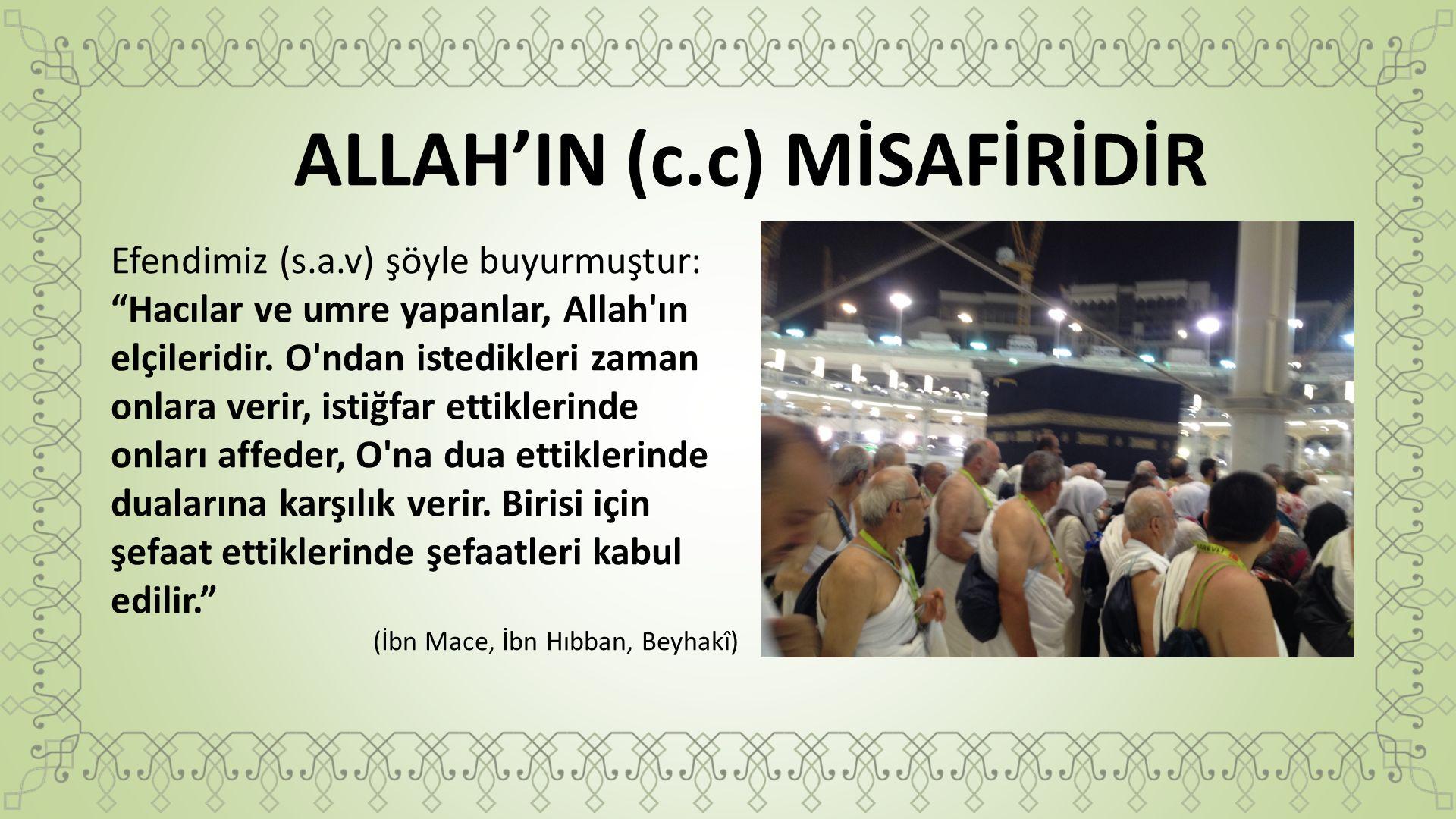 ALLAH'IN (c.c) MİSAFİRİDİR