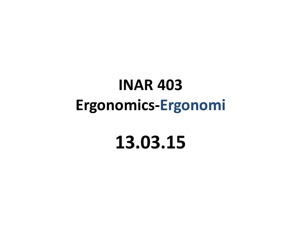 INAR 403 Ergonomics-Ergonomi