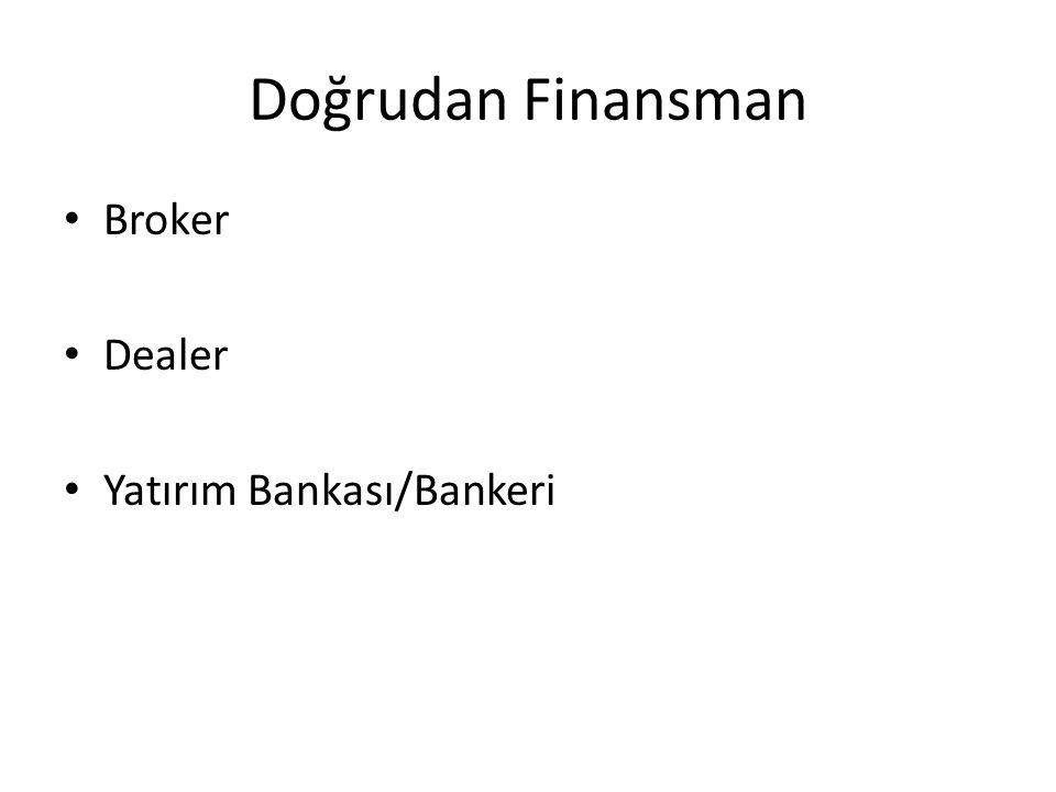 Doğrudan Finansman Broker Dealer Yatırım Bankası/Bankeri