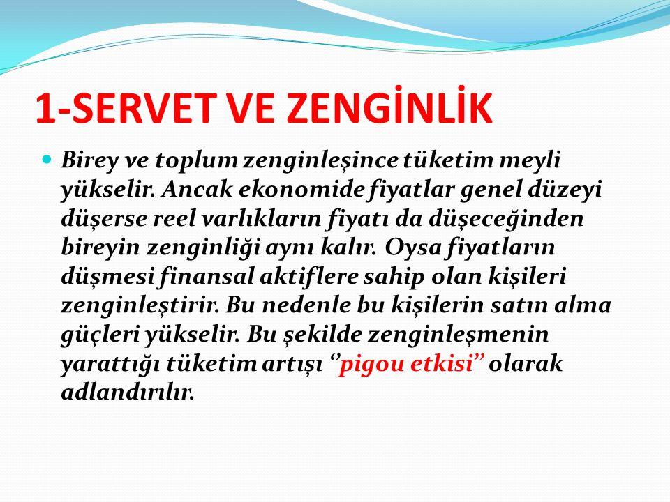 1-SERVET VE ZENGİNLİK