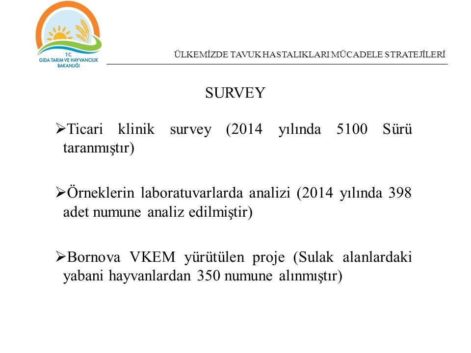 Ticari klinik survey (2014 yılında 5100 Sürü taranmıştır)