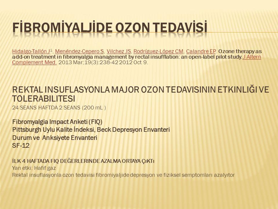 Fİbromİyaljİde OZON TEDAVİSİ