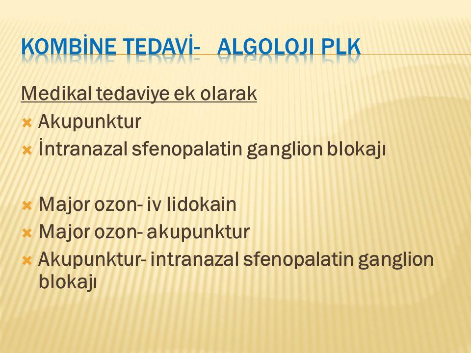 KOMBİNE TEDAVİ- Algoloji PLK