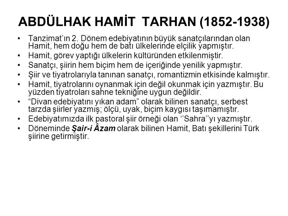 ABDÜLHAK HAMİT TARHAN (1852-1938)