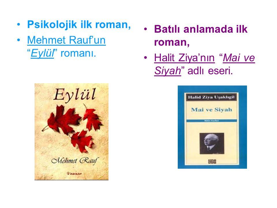 Psikolojik ilk roman, Mehmet Rauf'un Eylül romanı.