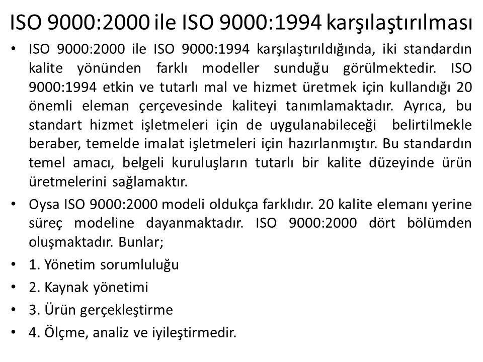ISO 9000:2000 ile ISO 9000:1994 karşılaştırılması