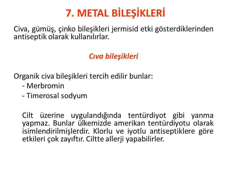 7. METAL BİLEŞİKLERİ