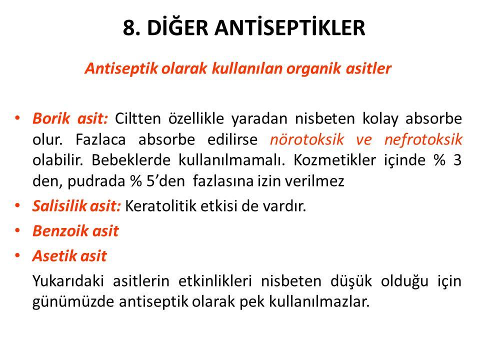 Antiseptik olarak kullanılan organik asitler