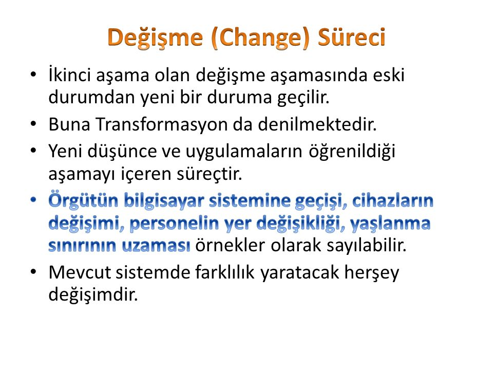 Değişme (Change) Süreci
