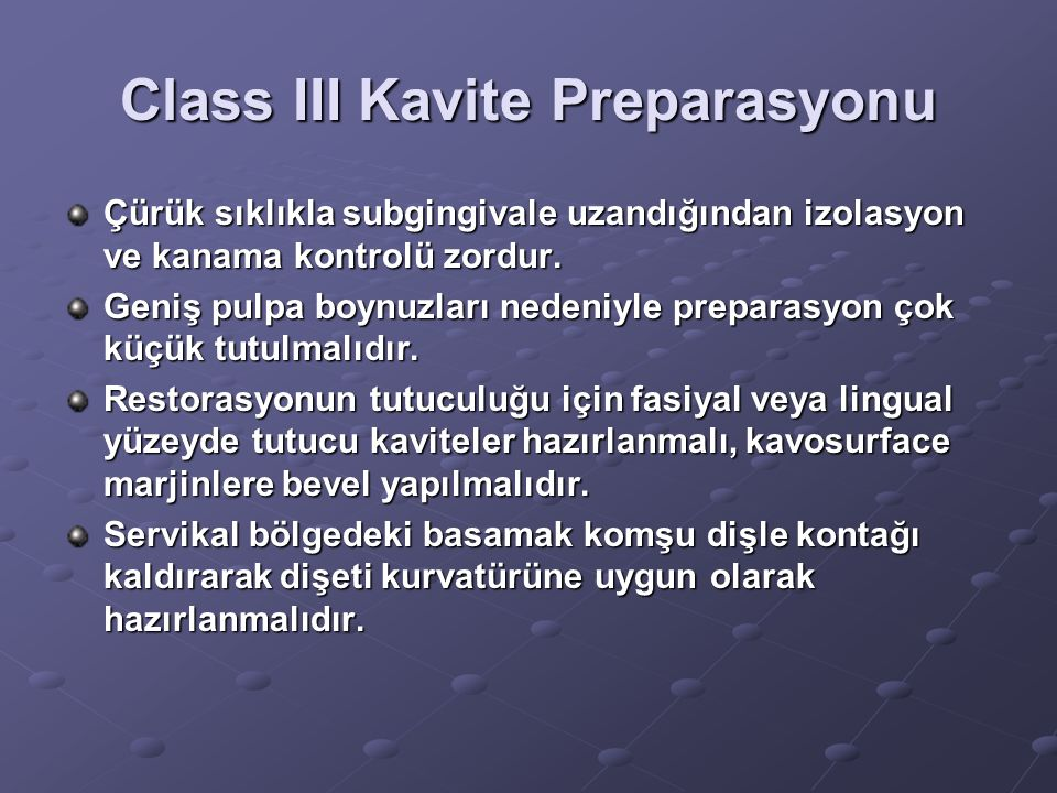 Class III Kavite Preparasyonu