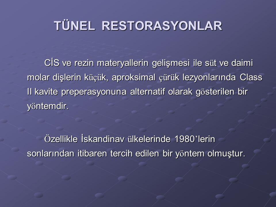 TÜNEL RESTORASYONLAR