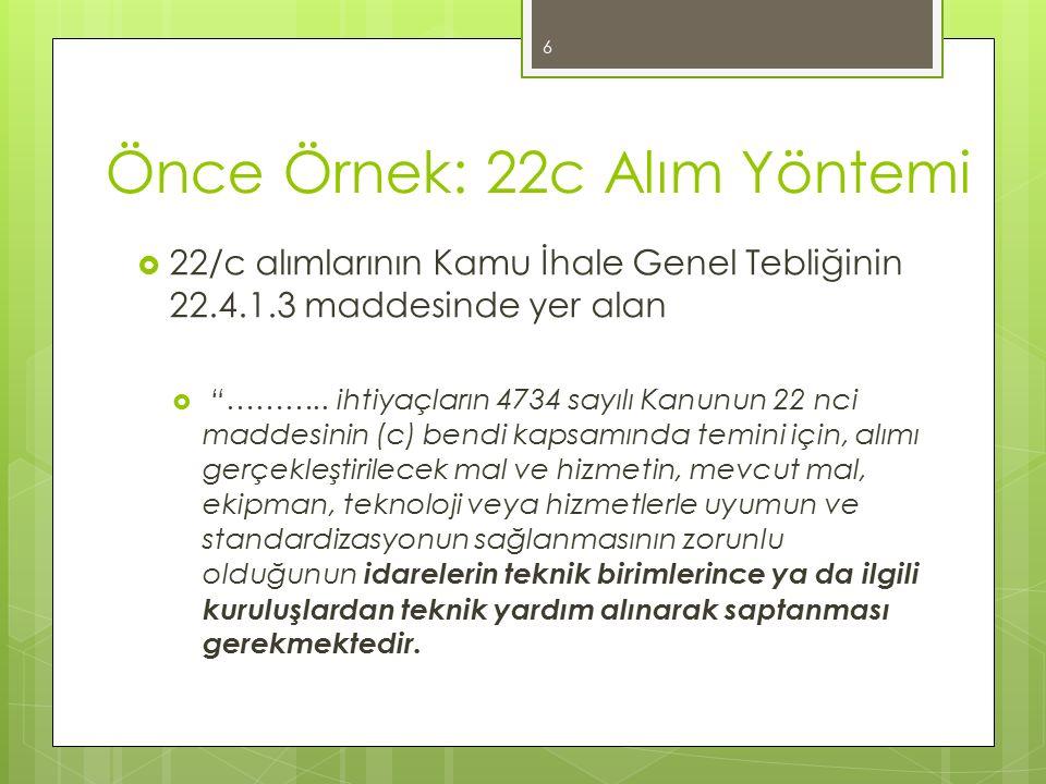 Önce Örnek: 22c Alım Yöntemi