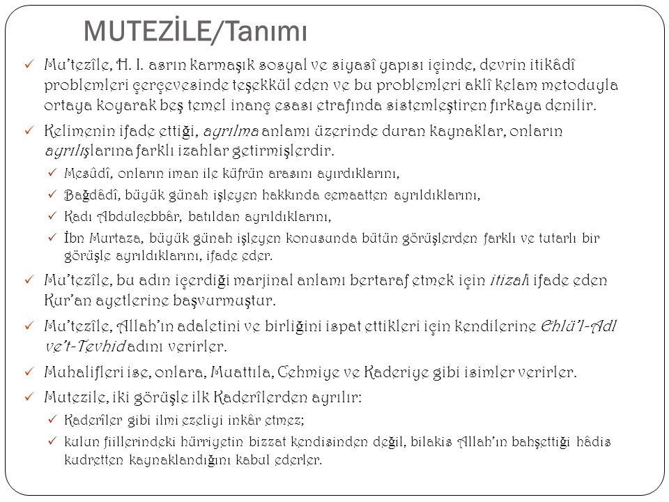 MUTEZİLE/Tanımı
