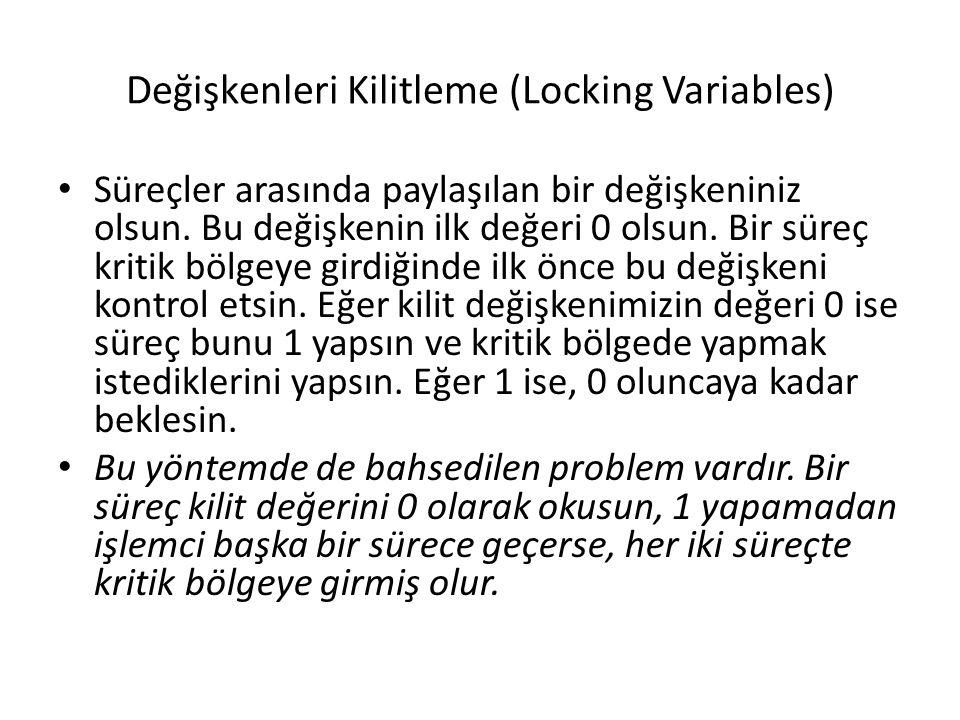 Değişkenleri Kilitleme (Locking Variables)