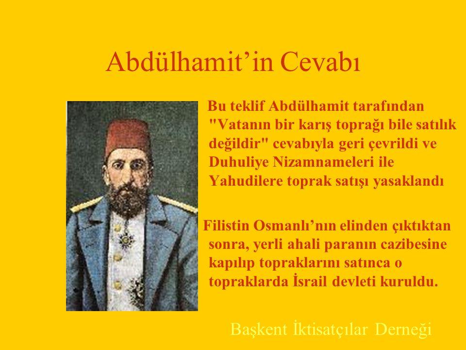 Abdülhamit'in Cevabı Başkent İktisatçılar Derneği