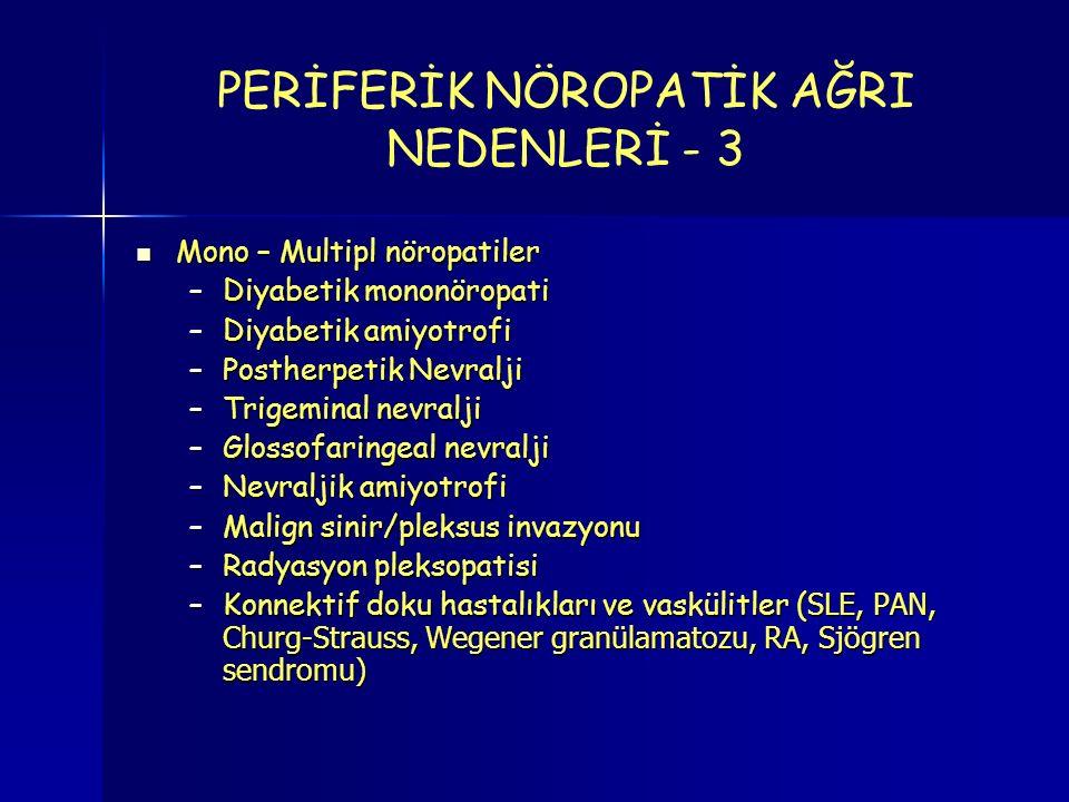 PERİFERİK NÖROPATİK AĞRI NEDENLERİ - 3