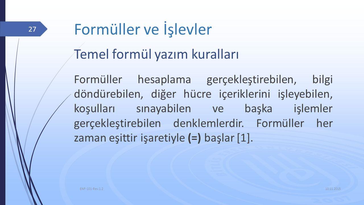 Formüller ve İşlevler Temel formül yazım kuralları