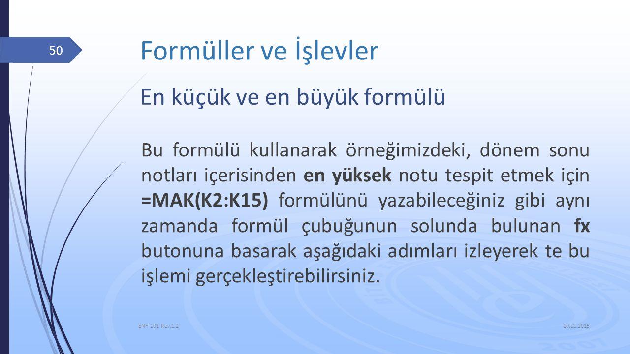 Formüller ve İşlevler En küçük ve en büyük formülü