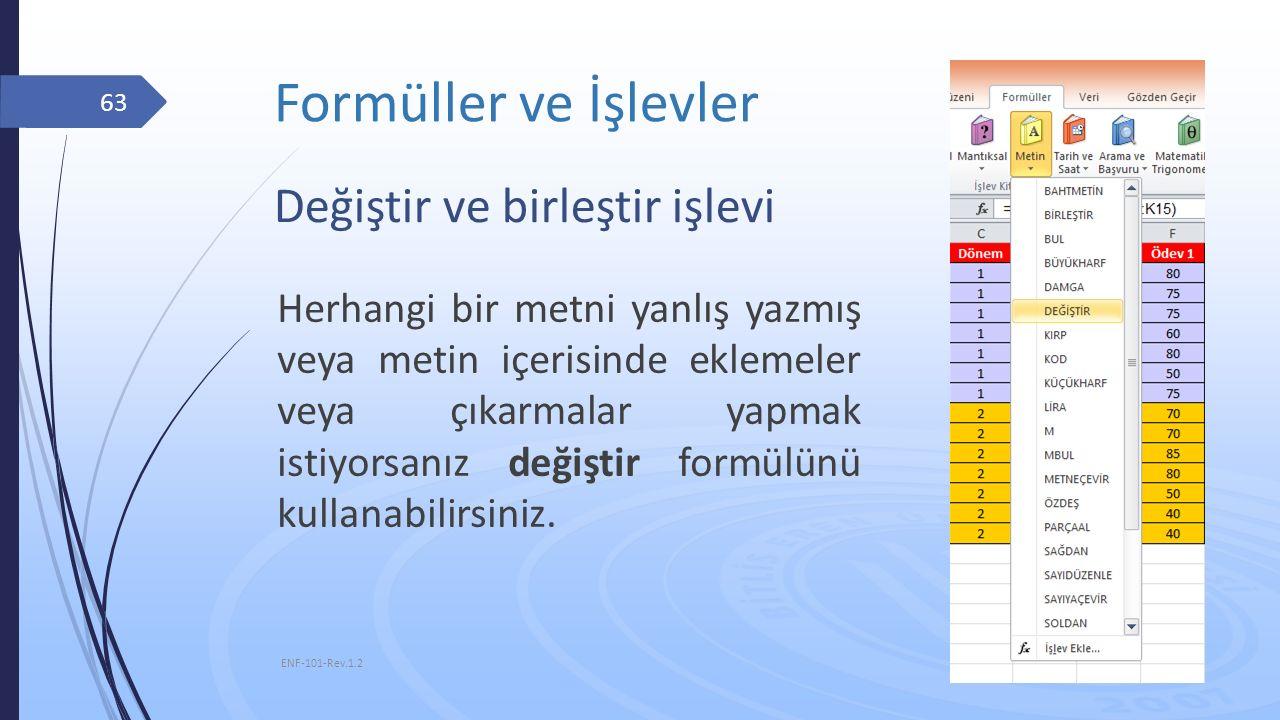 Formüller ve İşlevler Değiştir ve birleştir işlevi