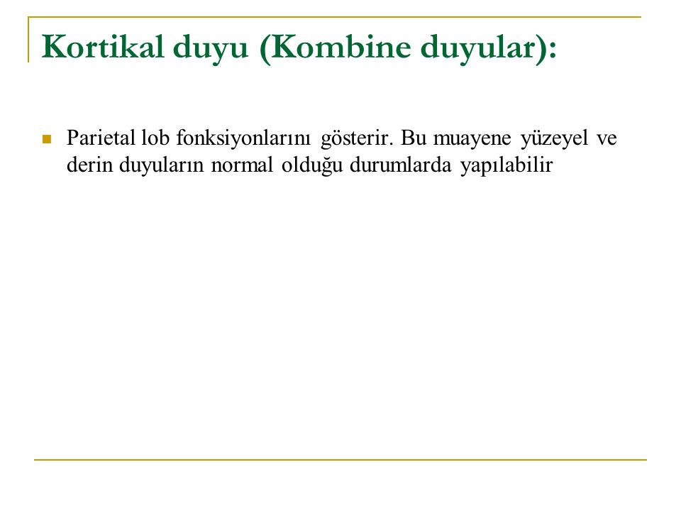 Kortikal duyu (Kombine duyular):