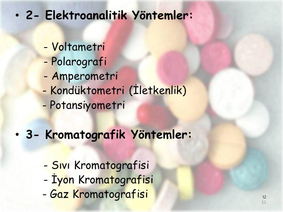 2- Elektroanalitik Yöntemler: