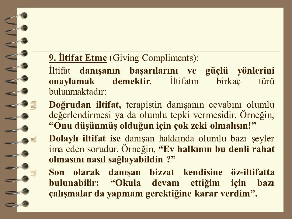 9. İltifat Etme (Giving Compliments):