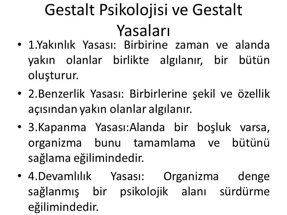 Gestalt Psikolojisi ve Gestalt Yasaları
