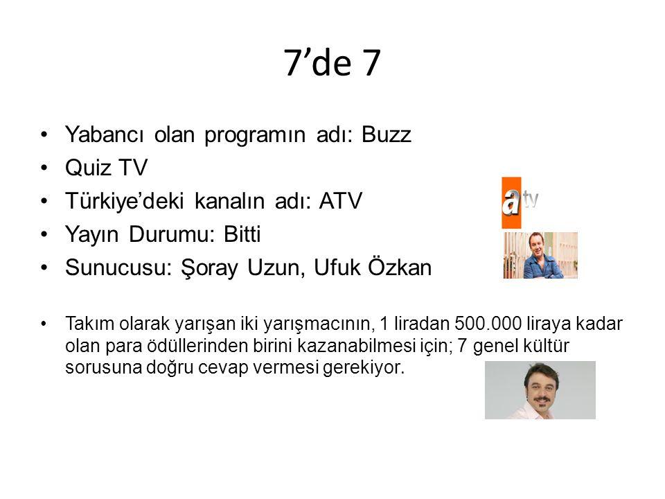 7'de 7 Yabancı olan programın adı: Buzz Quiz TV