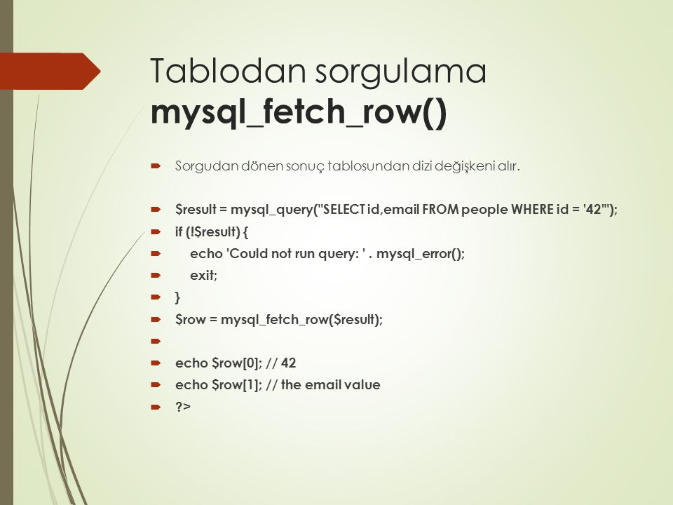 Tablodan sorgulama mysql_fetch_row()