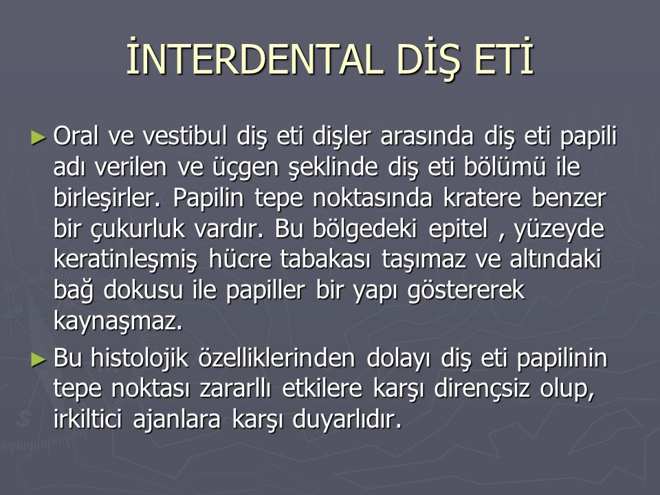İNTERDENTAL DİŞ ETİ