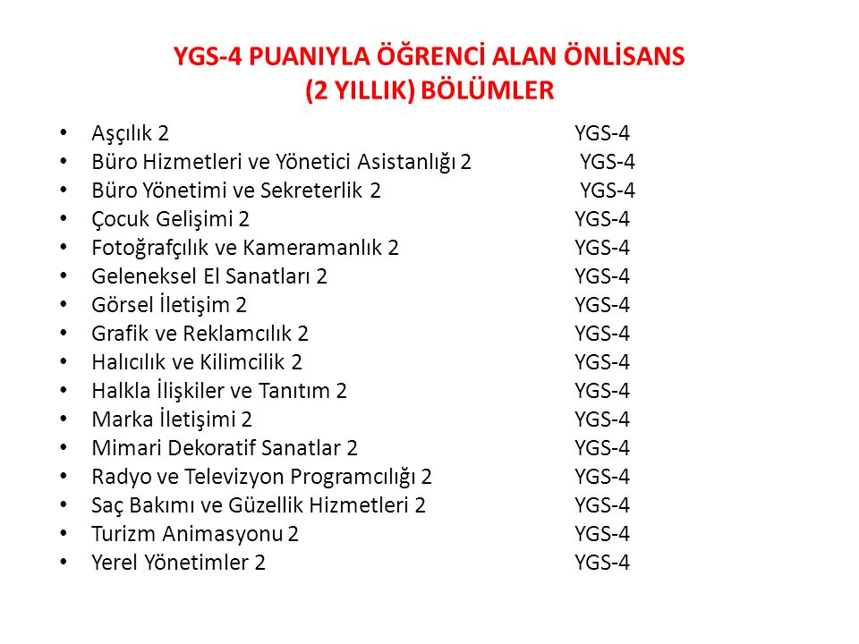 YGS-4 PUANIYLA ÖĞRENCİ ALAN ÖNLİSANS (2 YILLIK) BÖLÜMLER