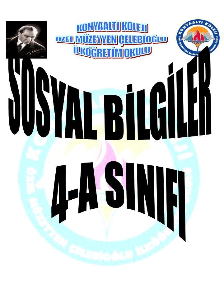 SOSYAL BİLGİLER 4-A SINIFI