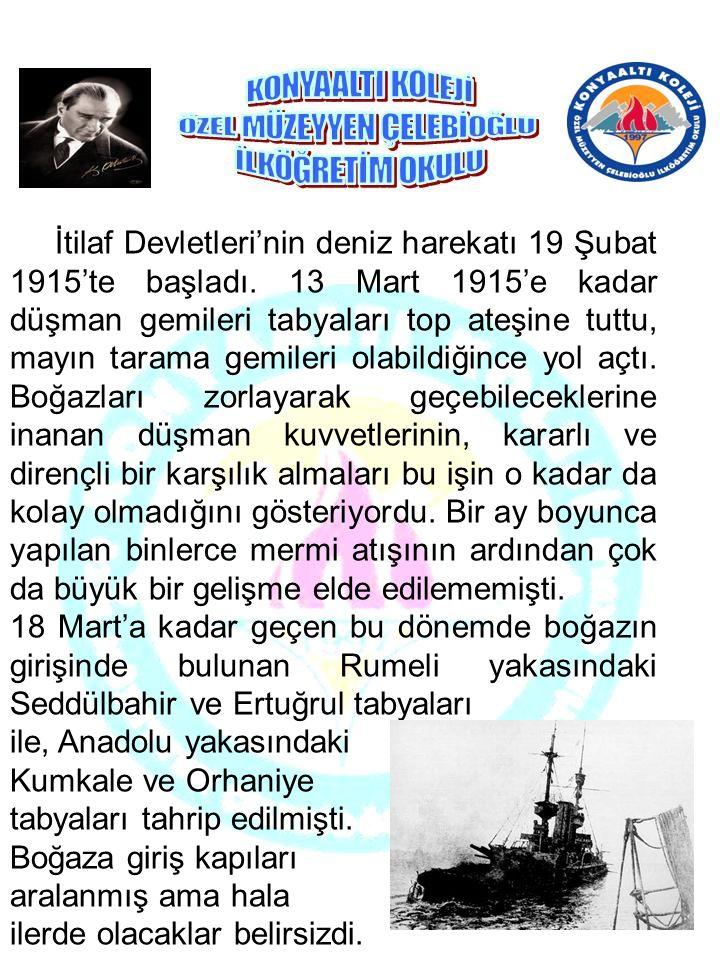İtilaf Devletleri'nin deniz harekatı 19 Şubat 1915'te başladı