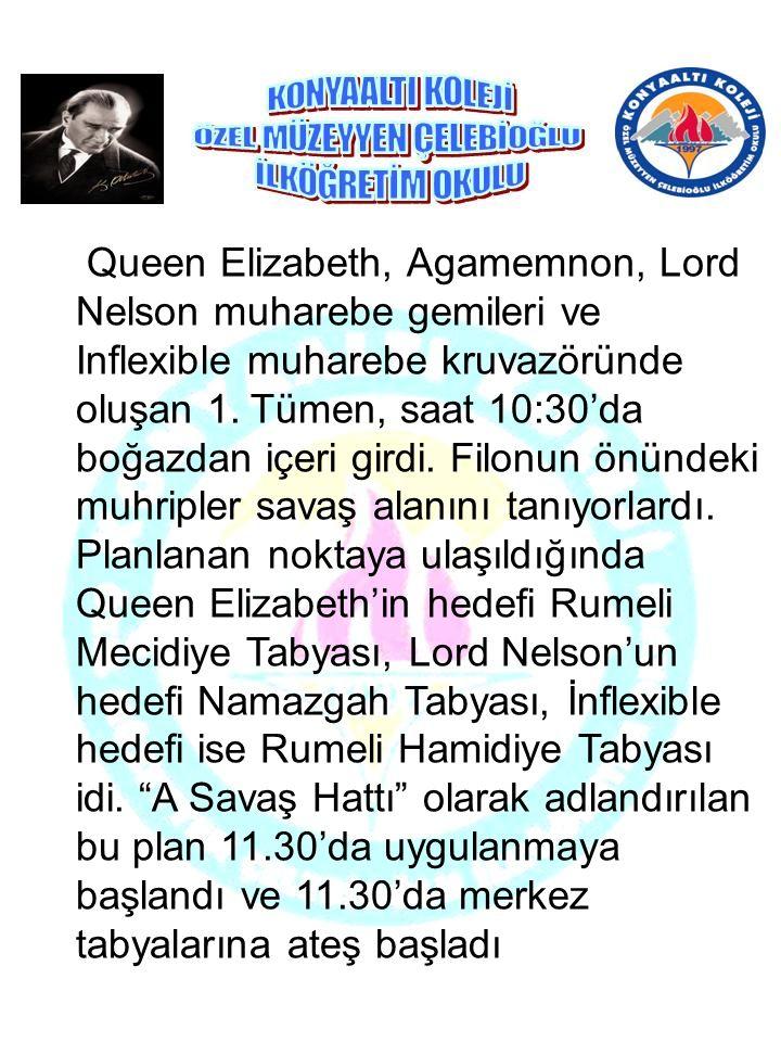 Queen Elizabeth, Agamemnon, Lord Nelson muharebe gemileri ve Inflexible muharebe kruvazöründe oluşan 1.
