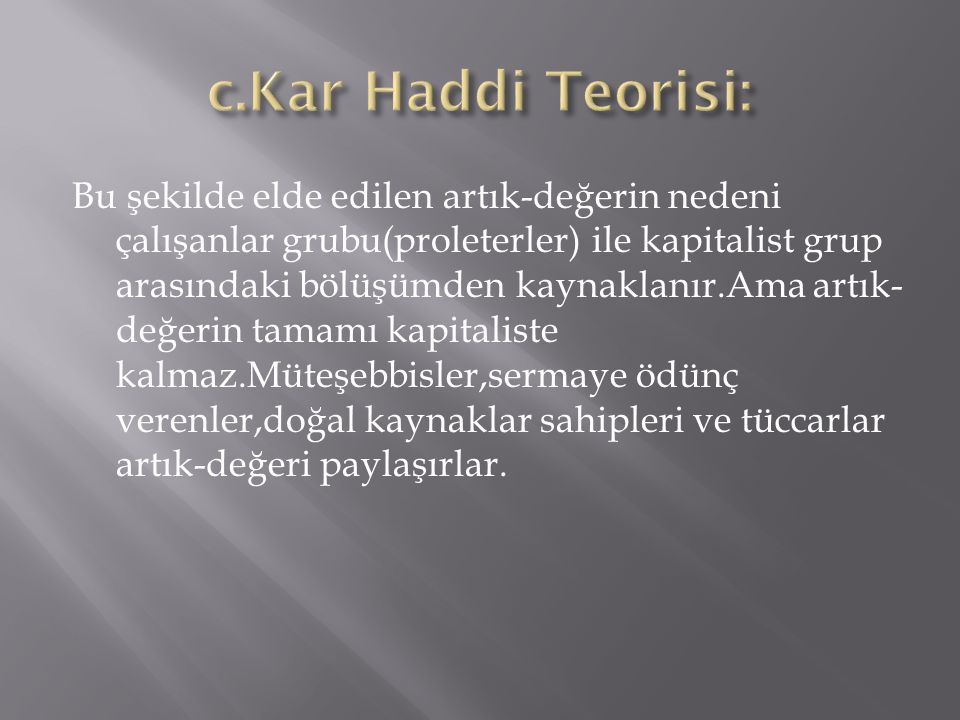 c.Kar Haddi Teorisi: