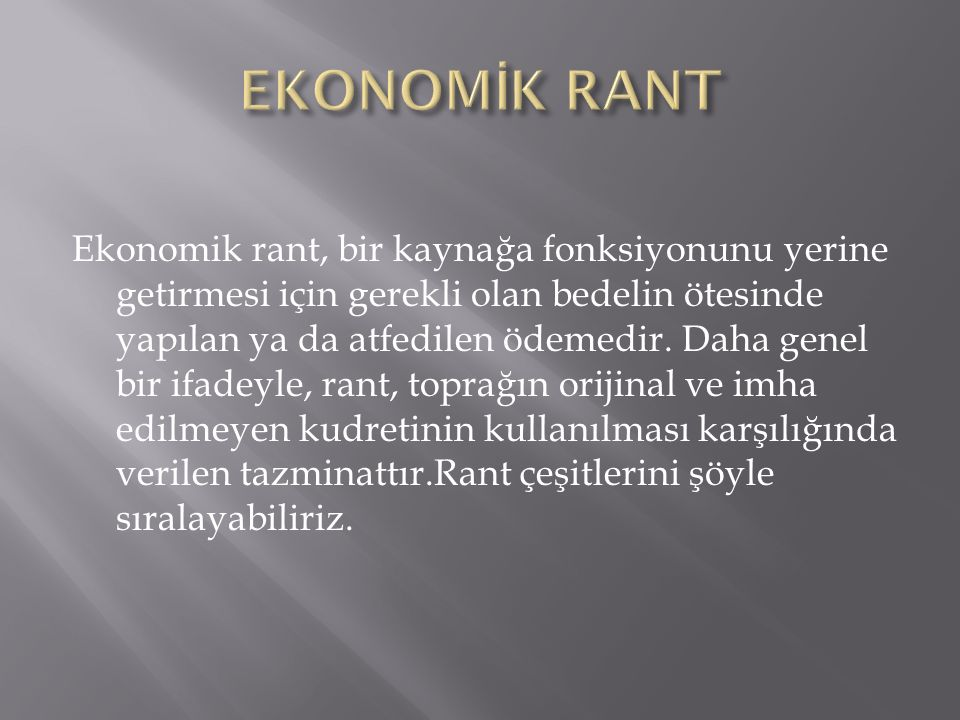 EKONOMİK RANT
